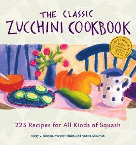 The Classic Zucchini Cookbook