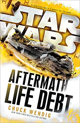 Star Wars- Aftermath- Life Debt